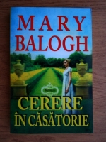 Mary Balogh - Cerere in casatorie
