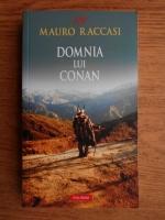 Anticariat: Mauro Raccasi - Domnia lui Conan