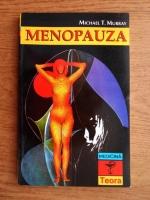 Anticariat: Michael T. Murray - Menopauza