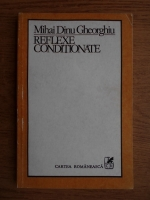 Mihai Dinu Gheorghiu - Reflexe conditionate