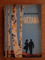 N. Artiuhova - Svetlana