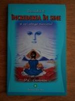 P. C. Ganesan - Dezvolta-ti increderea in sine si vei atinge succesul