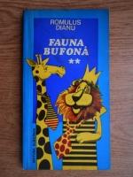 Anticariat: Romulus Dianu - Fauna bufona (volumul 2)