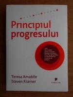 Teresa M. Amabile - Principiul progresului