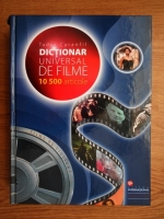 Tudor Caranfil - Dictionar universal de filme. 10 500 articole
