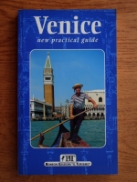 Anticariat: Venice. New practical guide