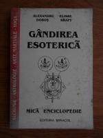 Alexandru Dobos - Gandire esoterica. Mica enciclopedie