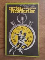 Anticariat: Cristian Topescu - Cartea recordurilor