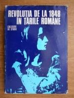 Dan Berindei - Revolutia de la 1848 in Tarile Romane. Culegere de studii