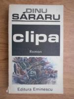 Anticariat: Dinu Sararu - Clipa