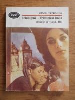 Anticariat: Erico Verissimo - Teiniagua frumoasa luzia (volumul 3)