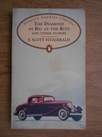 Francis Scott Fitzgerald - The diamond as big as the Ritz and other stories
