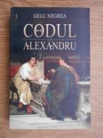 Anticariat: Gelu Negrea - Codul lui Alexandru