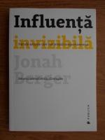 Jonah Berger - Influenta invizibila