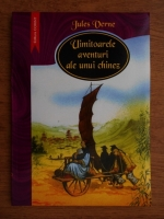 Anticariat: Jules Verne - Uimitoarele aventuri ale unui chinez