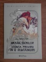 M. L. Neumeyer - Graiul ochilor. Stiinta privirii in 12 destainuri