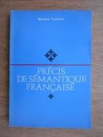 Anticariat: Mariana Tutescu - Precis de semantique francaise