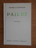 Mateiu I. Caragiale - Pajere. Versuri