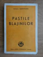 Anticariat: Mihail Sadoveanu - Pastile blajinilor (1944)