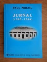 Paul Mihail - Jurnal (1940-1944)