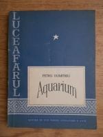 Petru Dumitriu - Aquarium