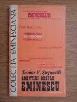 Anticariat: Teodor V. Stefanelli - Amintiri despre Eminescu