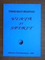 Tudose Dracu Moldovanu - Viata si spirit