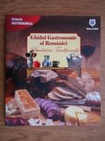 Valentina Iordan - Ghidul gastronomic al Romaniei. Bucataria traditionala