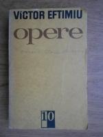 Anticariat: Victor Eftimiu - Opere (volumul 10)