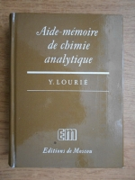 Anticariat: Youli Lourie - Aide-memoire de chimie analytique