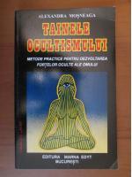 Anticariat: Alexandra Mosneaga - Tainele ocultismului