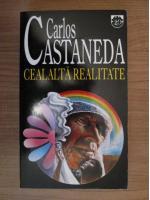 Anticariat: Carlos Castaneda - Cealalta realitate