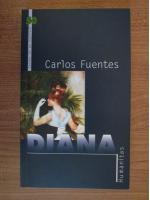 Anticariat: Carlos Fuentes - Diana