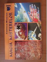 Anticariat: Catinca Muscan - Magia misterelor