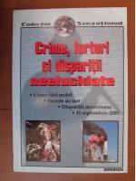 Anticariat: Crime, furturi si disparitii neelucidate