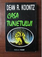 Dean R. Koontz - Casa tunetului