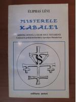 Eliphas Levi - Misterele Kabalei