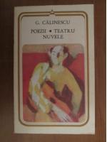 Anticariat: George Calinescu - Poezii. Teatru. Nuvele