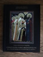 Anticariat: Gherasim Cristea - Viata sfantului martir Constantin Voda Brancoveanu si a celor impreuna patimitori cu dansul