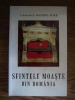Ioanichie Balan - Sfintele moaste din Romania