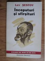 Anticariat: Lev Sestov - Inceputuri si sfarsituri