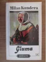 Milan Kundera - Gluma