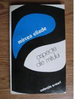 Anticariat: Mircea Eliade - Aspecte ale mitului