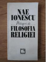 Anticariat: Nae Ionescu - Prelegeri de filosofia religiei