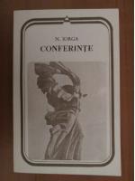 Anticariat: Nicolae Iorga - Conferinte
