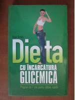 Anticariat: Nigel Denby - Dieta cu incarcatura glicemica. Program de 7 zile pentru slabire rapida