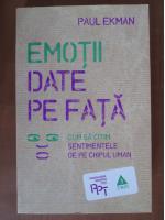 Paul Ekman - Emotii date pe fata