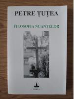 Anticariat: Petre Tutea - Filosofia nuantelor