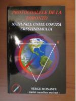 Anticariat: Protocoalele de la Toronto. Natiunile Unite contra crestimismului