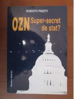 Roberto Pinotti - OZN super secret de stat?
